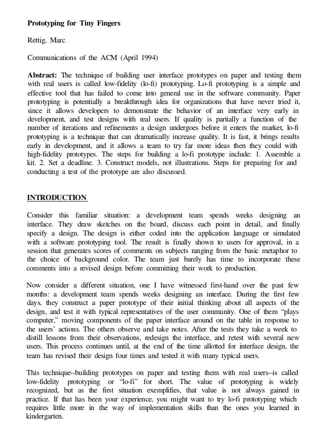 Prototyping for Tiny FingersRettig, MarcCommunications of the ACM (April 1994)Abstract: The technique of building user int...