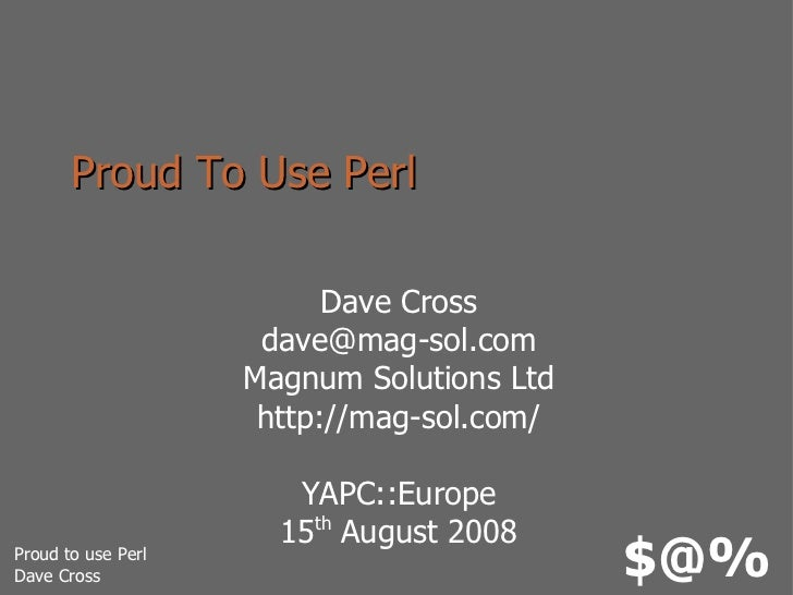 Proud To Use Perl