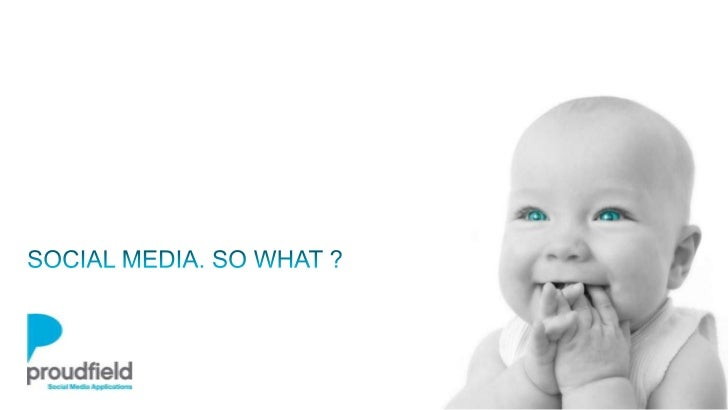 WE MAKE SOCIAL MEDIA WORKWWW.PROUDFIELD.COM