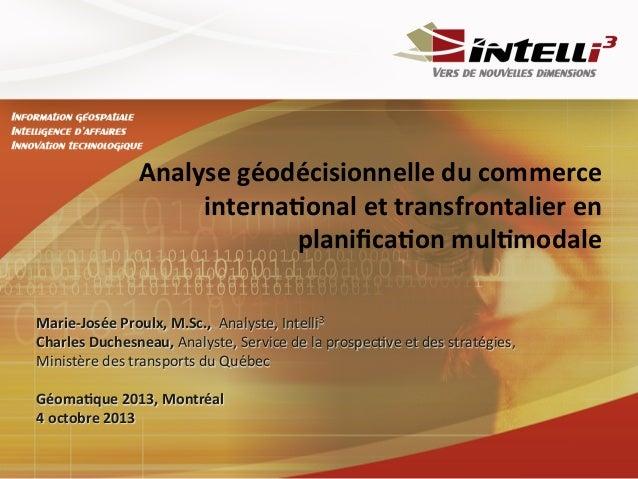 Analyse géodécisionnelle du commerce international et transfrontalier en planification multimodale
