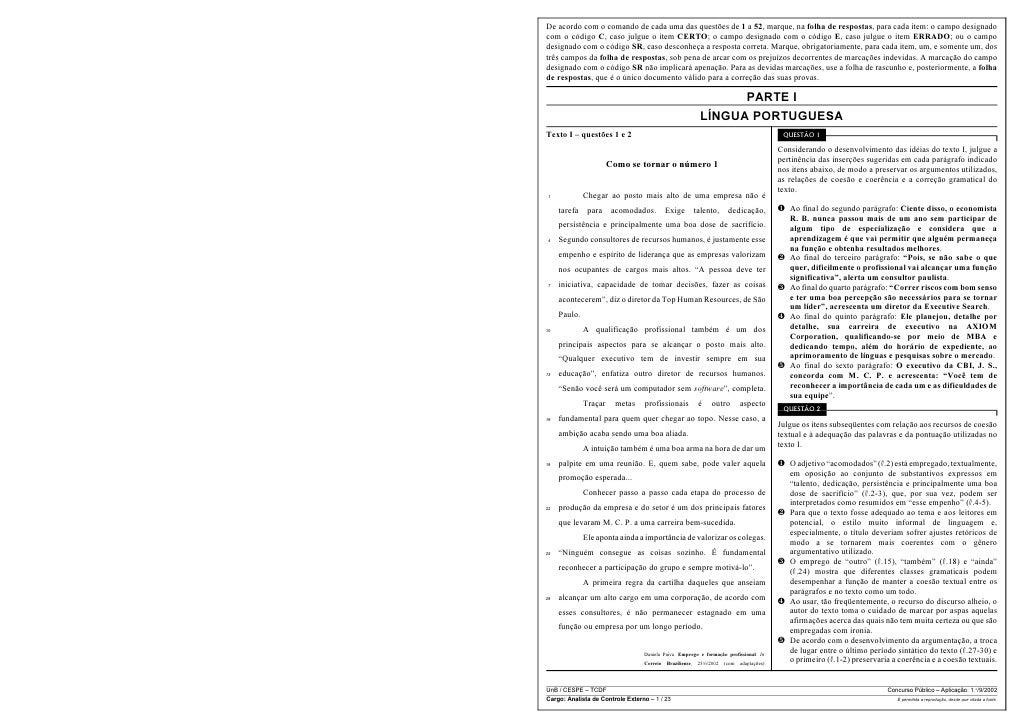 De acordo com o comando de cada uma das questões de 1 a 52, marque, na folha de respostas, para cada item: o campo designa...