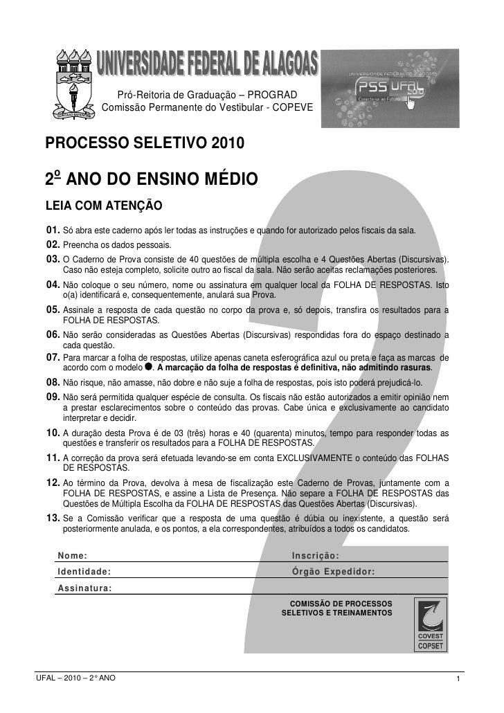 Pró-Reitoria de Graduação – PROGRAD                 Comissão Permanente do Vestibular - COPEVE     PROCESSO SELETIVO 2010 ...