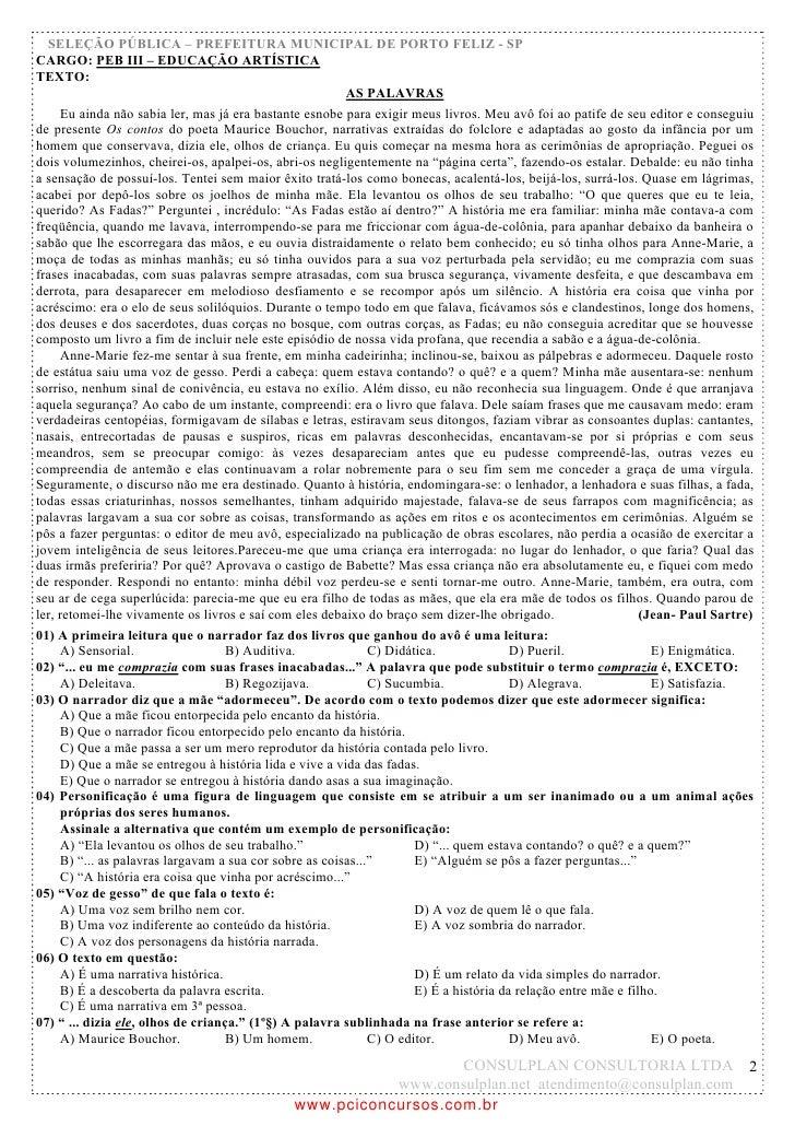 SELEÇÃO PÚBLICA – PREFEITURA MUNICIPAL DE PORTO FELIZ - SPCARGO: PEB III – EDUCAÇÃO ARTÍSTICATEXTO:                       ...
