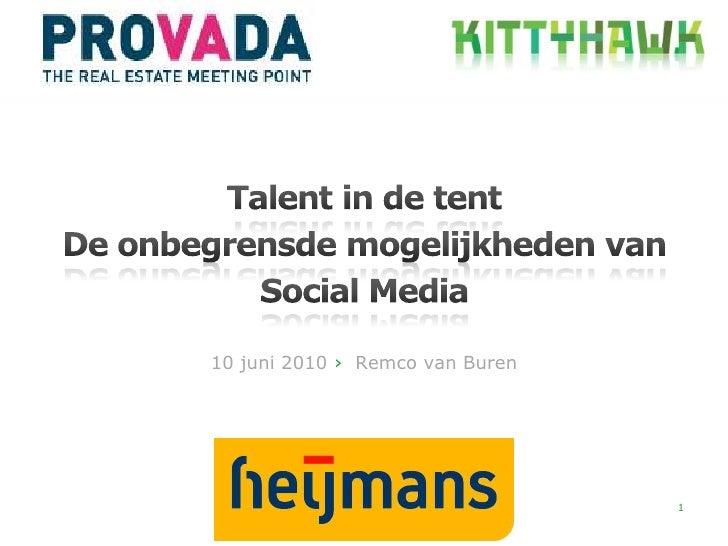 Presentatie op Provada 2010 over Social Media mogelijkheden, door Remco van Buren (Kittyhawk), 10 juni 2010
