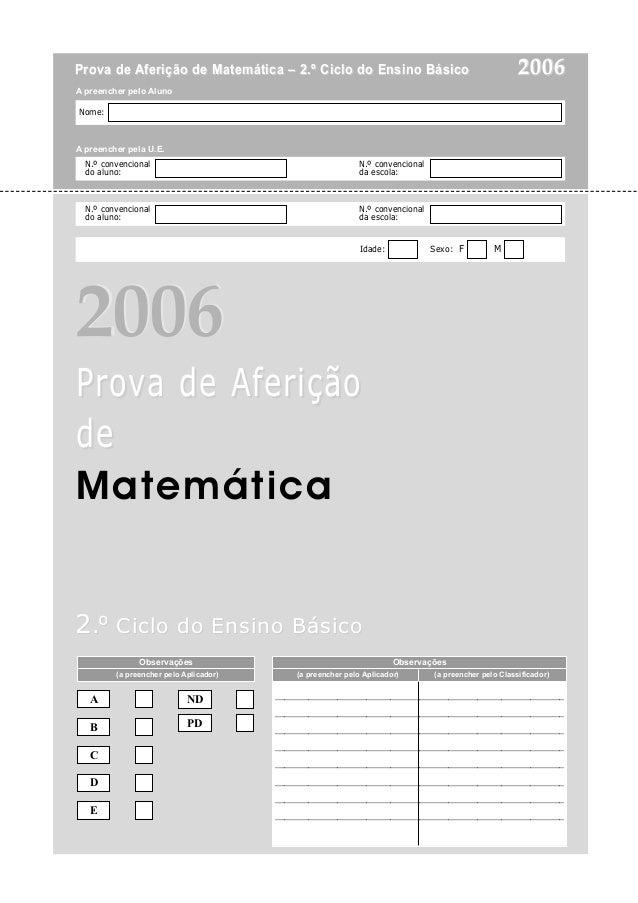 Prova de Aferição de Matemática – 2.º Ciclo do Ensino Básico                                          2006A preencher pelo...