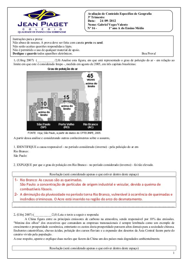 1. (Ufmg 2007) (___________/2,0) Analise esta figura, em que está representado o grau de poluição do ar - em relação ao li...