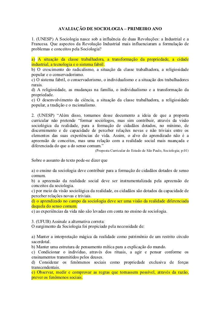 AVALIAÇÃO DE SOCIOLOGIA – PRIMEIRO ANO1. (UNESP) A Sociologia nasce sob a influência de duas Revoluções: a Industrial e aF...