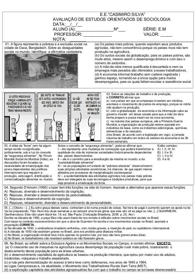 "E.E.""CASIMIRO SILVA""                                     AVALIAÇÂO DE ESTUDOS ORIENTADOS DE SOCIOLOGIA                    ..."