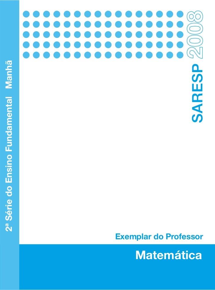 2ª Série do Ensino Fundamental ManhãMatemática             Exemplar do Professor                                          ...
