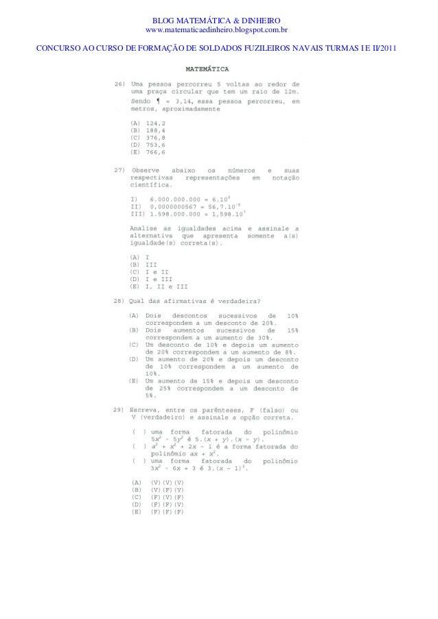 BLOG MATEMÁTICA & DINHEIRO www.matematicaedinheiro.blogspot.com.br CONCURSO AO CURSO DE FORMAÇÃO DE SOLDADOS FUZILEIROS NA...