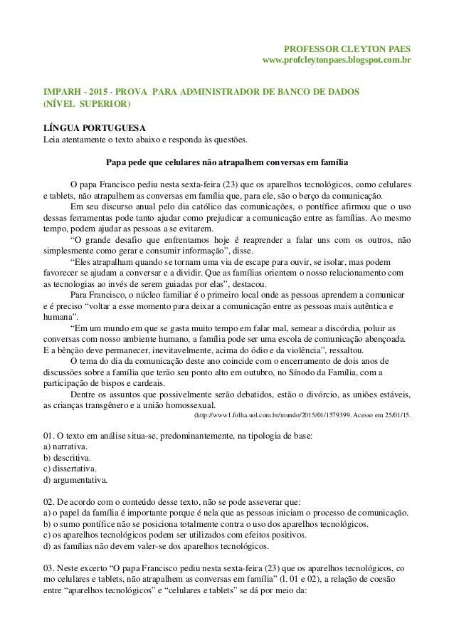 PROFESSOR CLEYTON PAES www.profcleytonpaes.blogspot.com.br IMPARH2015PROVAPARAADMINISTRADORDEBANCODEDADOS (NÍ...