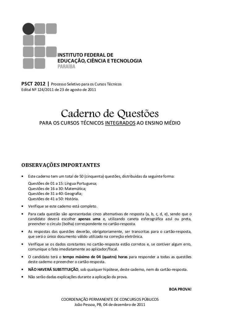 PSCT 2012 | Processo Seletivo para os Cursos TécnicosEdital Nº 124/2011 de 23 de agosto de 2011                       Cade...