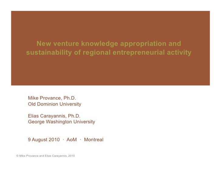 Academy of Management presentation on new venture knowledge appropriation and sustainability of regional entrepreneurial a...