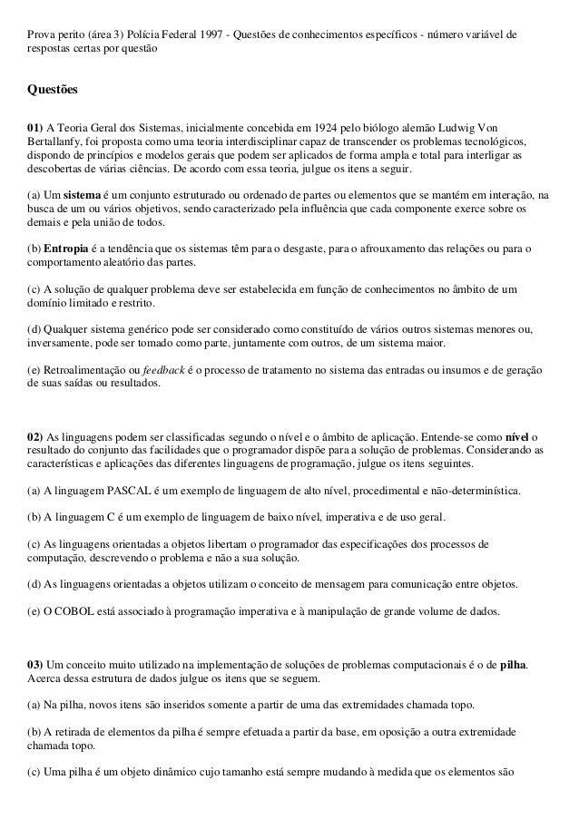 Prova perito (área 3) Polícia Federal 1997 - Questões de conhecimentos específicos - número variável derespostas certas po...