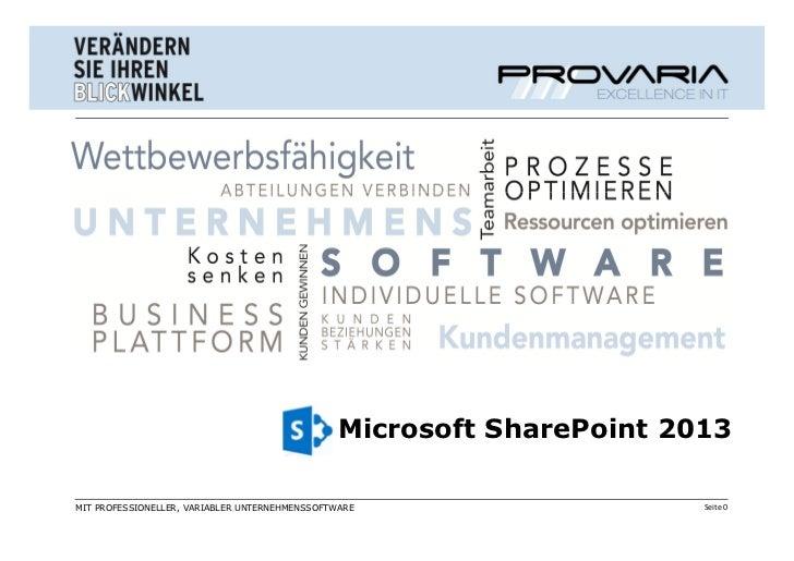 Microsoft SharePoint 2013MIT PROFESSIONELLER, VARIABLER UNTERNEHMENSSOFTWARE                    Seite 0