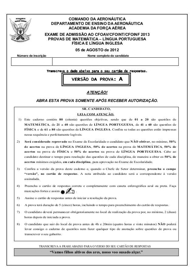COMANDO DA AERONÁUTICA DEPARTAMENTO DE ENSINO DA AERONÁUTICA ACADEMIA DA FORÇA AÉREA EXAME DE ADMISSÃO AO CFOAV/CFOINT/CFO...