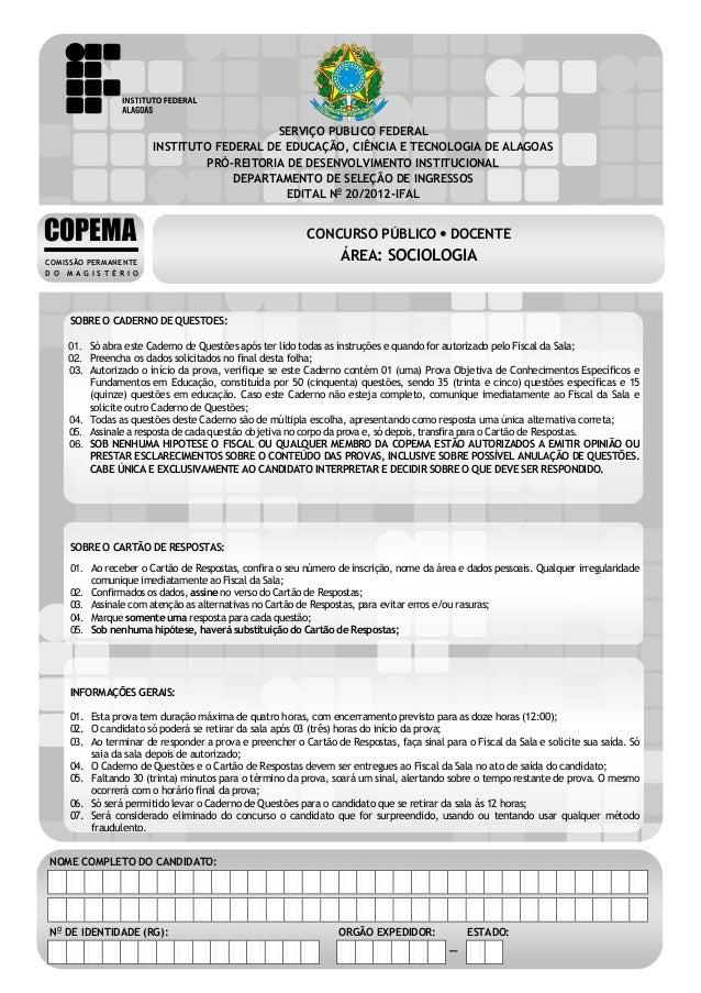 CONCURSO PÚBLICO – DOCENTE ÁREA: SOCIOLOGIA EDITAL No 20/2012-IFAL  SERVIÇO PÚBLICO FEDERAL INSTITUTO FEDERAL DE EDUCAÇÃO,...