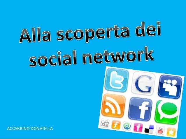 Alla scoperta dei social network