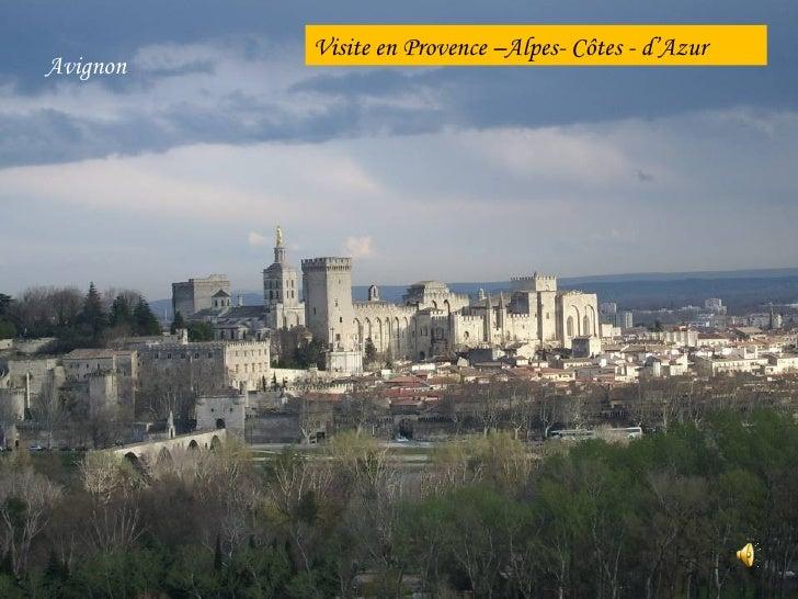Avignon Visite en Provence –Alpes- Côtes - d'Azur