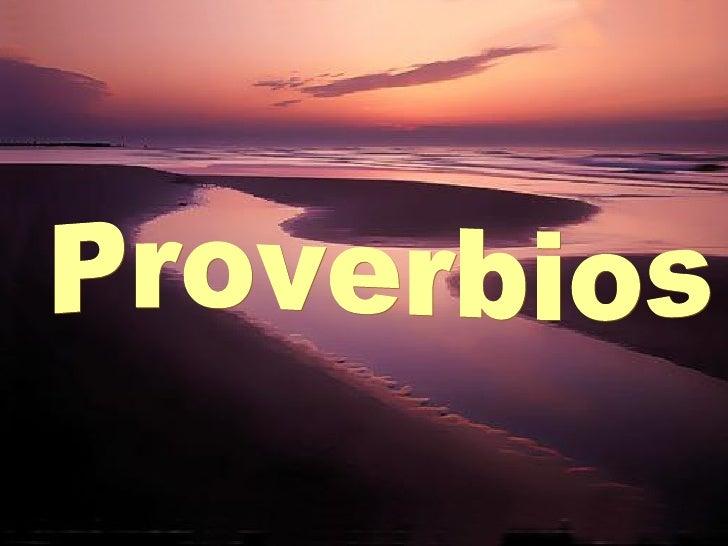 Proverbios Con Fotos Y Musica Bonita