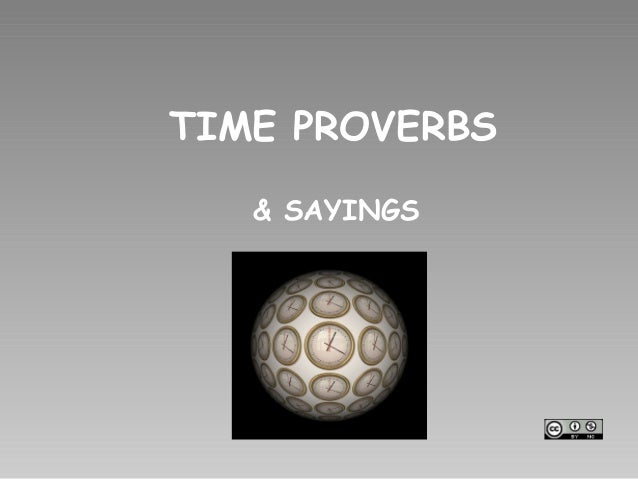 TIME PROVERBS & SAYINGS
