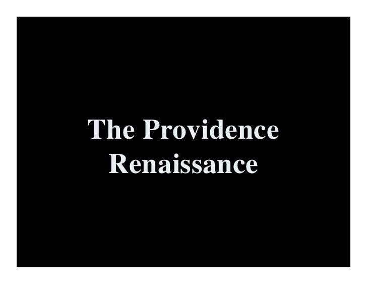 The Providence  Renaissance
