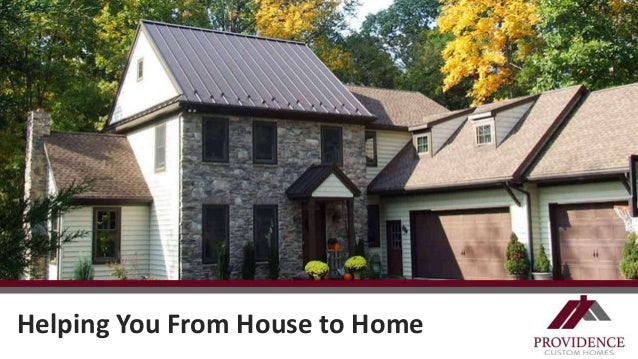 Home Builders Providence  Helping You From House to Home ...