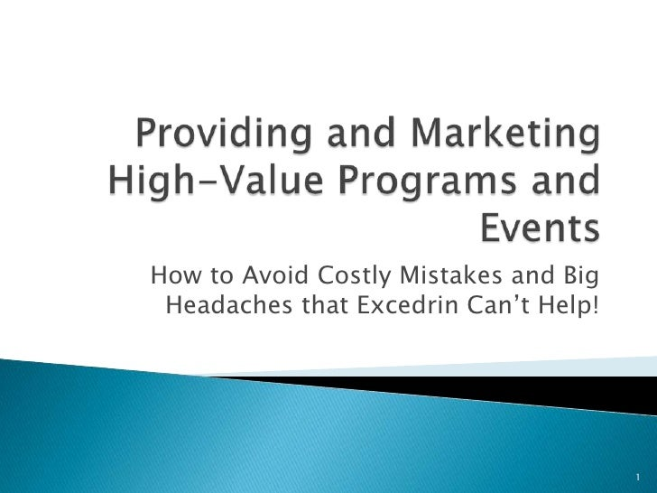 Providing and Marketing High-Value Programs