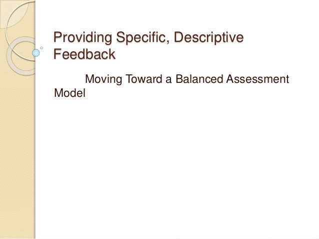 Providing specific, descriptive feedback