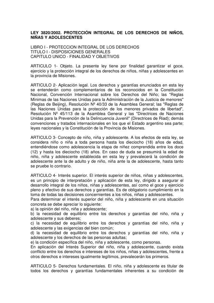 LEY 3820/2002. PROTECCIÓN INTEGRAL DE LOS DERECHOS DE NIÑOS, NIÑAS Y ADOLESCENTES  LIBRO I - PROTECCION INTEGRAL DE LOS DE...
