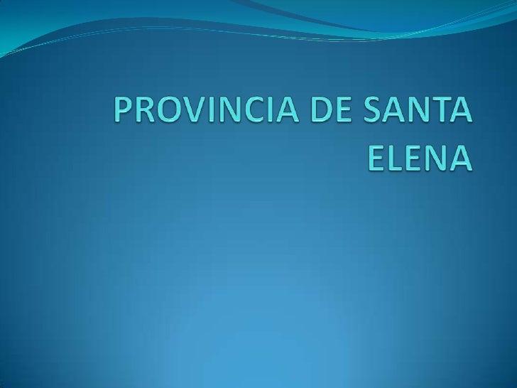 Santa Elena es considerada comouno de los centros de civilizaciónmás antiguos de América, los restosencontrados por la doc...