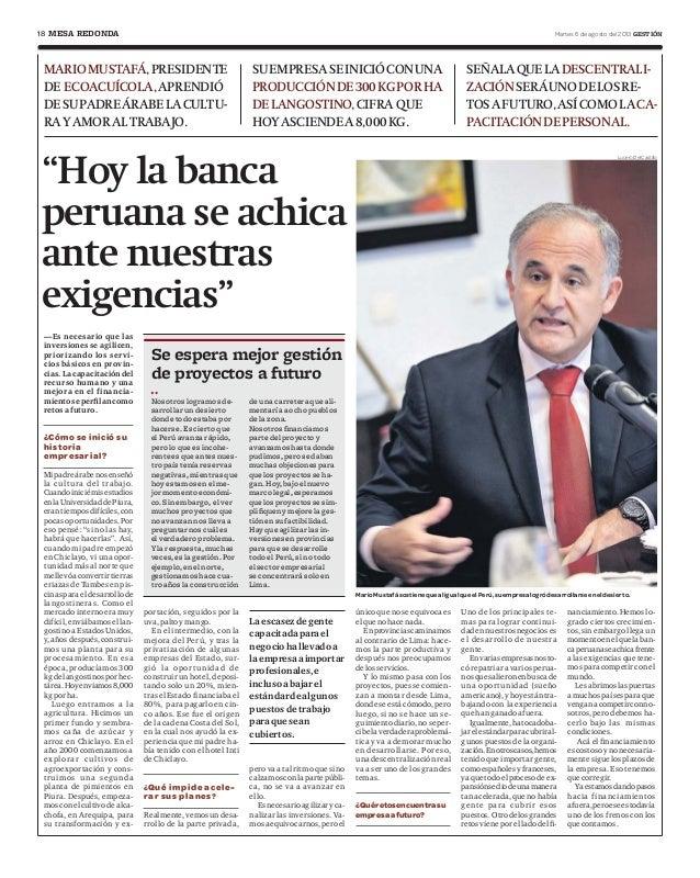 """18 Martes 6 de agosto del 2013 GESTIÓNMESA REDONDA """"Hoy la banca peruana se achica ante nuestras exigencias"""" MARIOMUSTAFÁ,..."""
