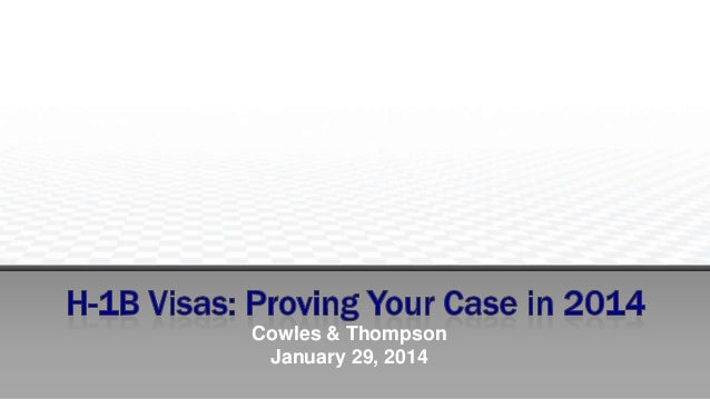 H-1B Visas: Proving Your Case in 2014