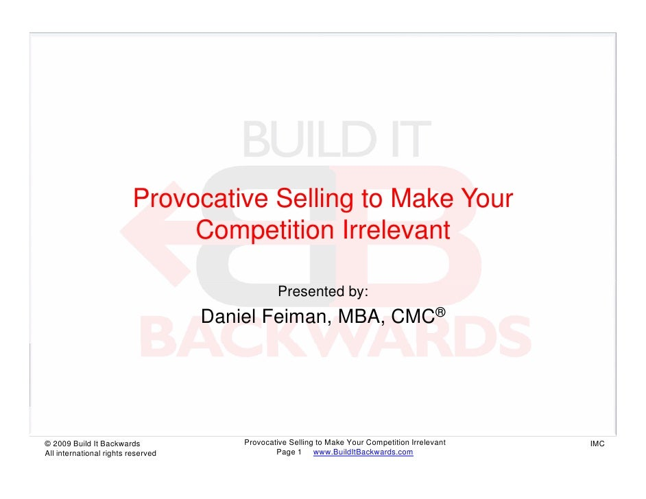 Provocative Selling to Make Your                               Competition Irrelevant                                     ...