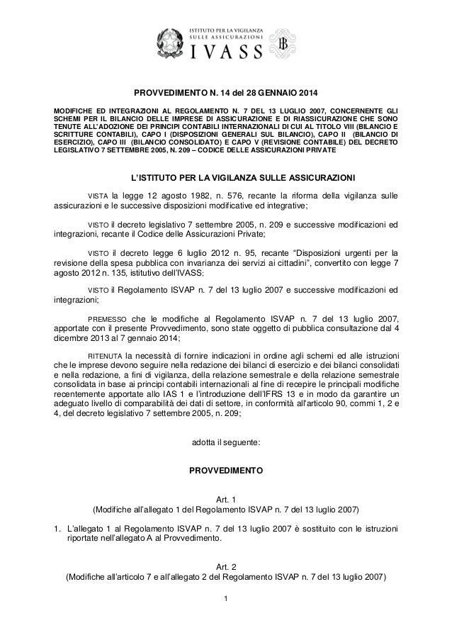 Modifiche ed integrazioni al Regolamento n. 7 del 13.7.2007 concernente gli schemi per il bilancio delle imprese di assicurazione e di riassicurazione tenute all'adozione dei principi contabili internazionali