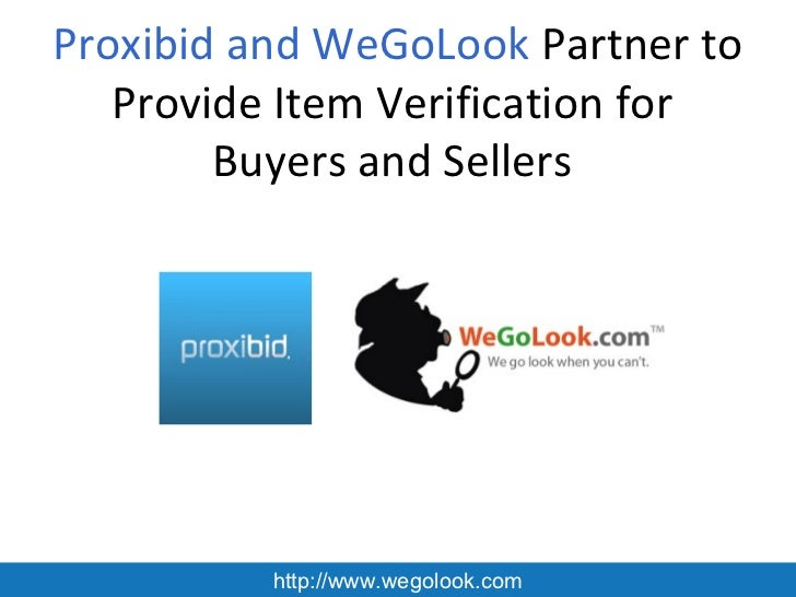 Proxibid and WeGoLook Partner to Provide Item Verification for Buyers and Sellers