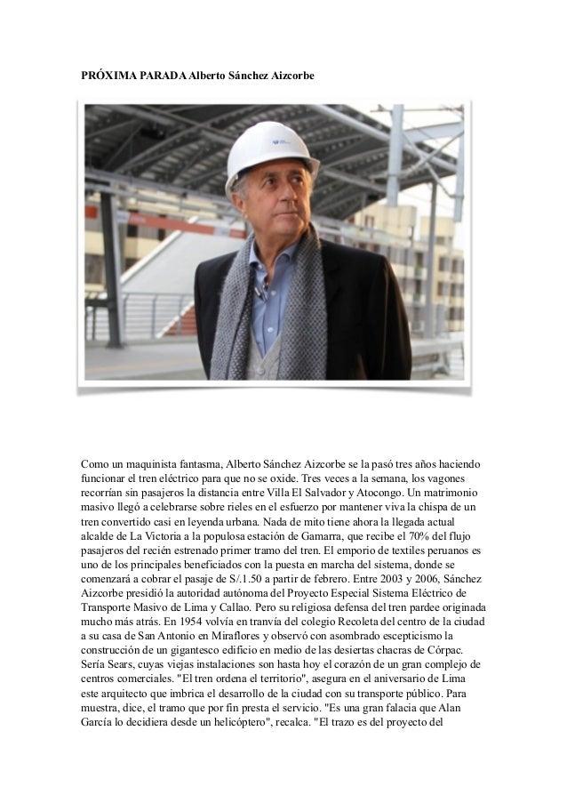 PRÓXIMA PARADAAlberto Sánchez Aizcorbe ! ! ! Como un maquinista fantasma, Alberto Sánchez Aizcorbe se la pasó tres años ha...