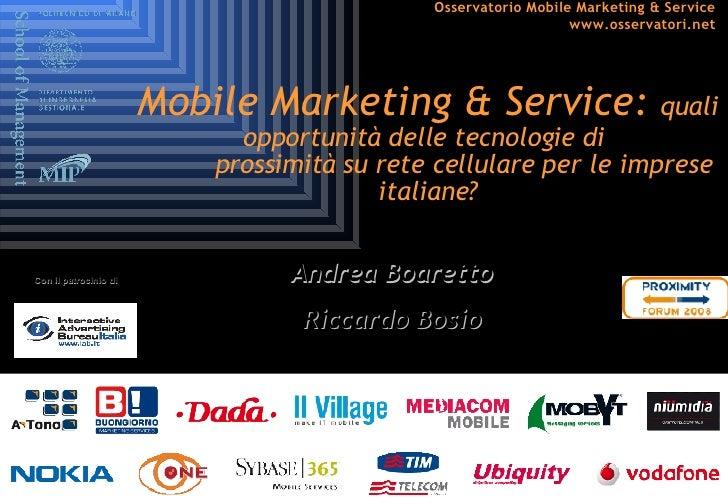 Mobile Marketing & Service:  quali opportunità delle tecnologie di    prossimità su rete cellulare per le imprese italiane...