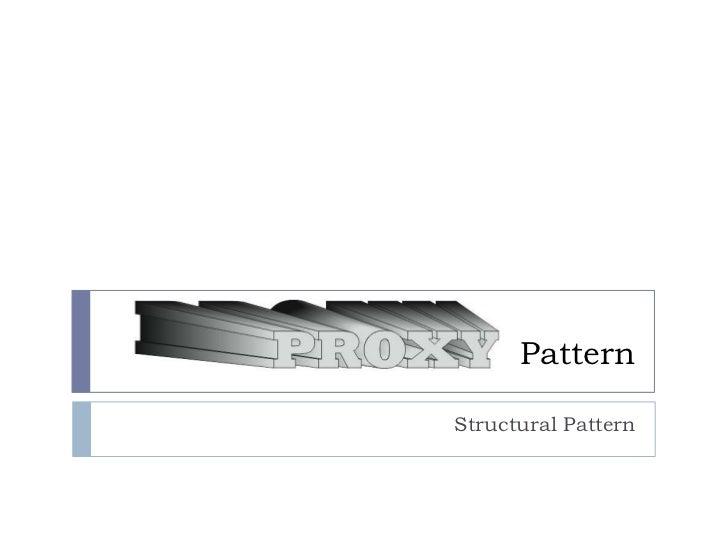 PatternStructural Pattern