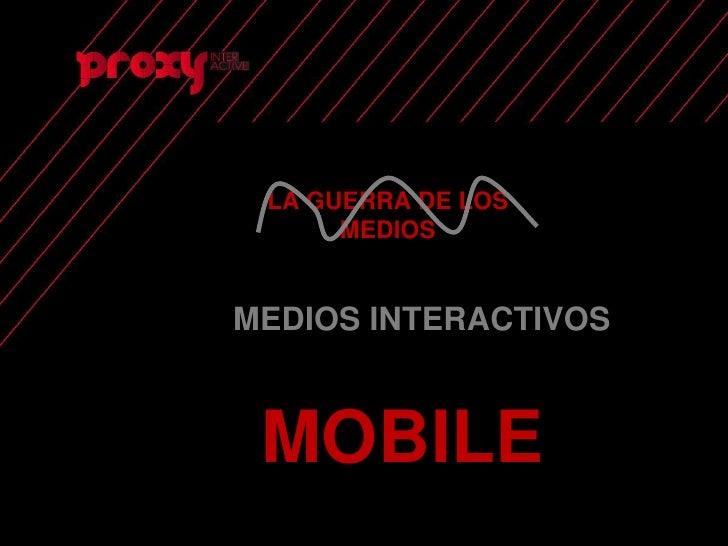 Proxy Mobile