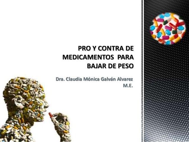 Dra. Claudia Mónica Galván Alvarez                              M.E.