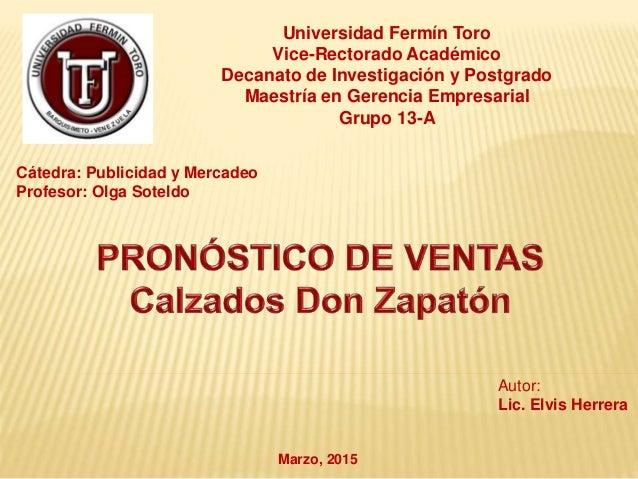 Universidad Fermín Toro Vice-Rectorado Académico Decanato de Investigación y Postgrado Maestría en Gerencia Empresarial Gr...