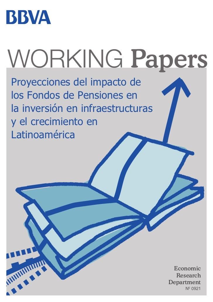 Proyecciones del impacto delos Fondos de Pensiones enla inversión en infraestructurasy el crecimiento enLatinoamérica     ...