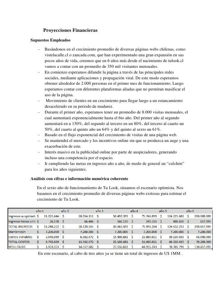 Proyecciones FinancierasSupuestos Empleados    -   Basándonos en el crecimiento promedio de diversas páginas webs chilenas...
