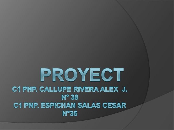 Project 38 callupe, 36 espichan-26 dic