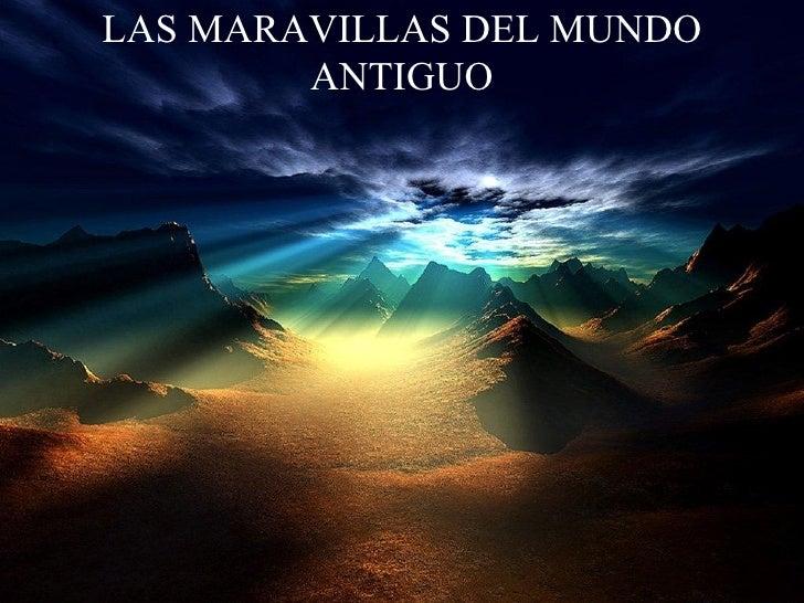 LAS MARAVILLAS DEL MUNDO ANTIGUO