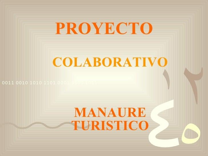 PROYECTO COLABORATIVO MANAURE TURISTICO
