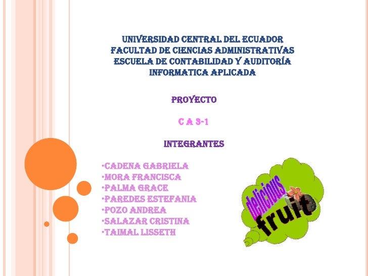 UNIVERSIDAD CENTRAL DEL ECUADOR<br />FACULTAD DE CIENCIAS ADMINISTRATIVAS<br />ESCUELA DE CONTABILIDAD Y AUDITORÍA<br />IN...
