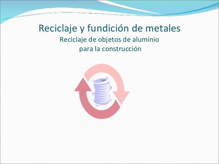 Reciclaje del Aluminio