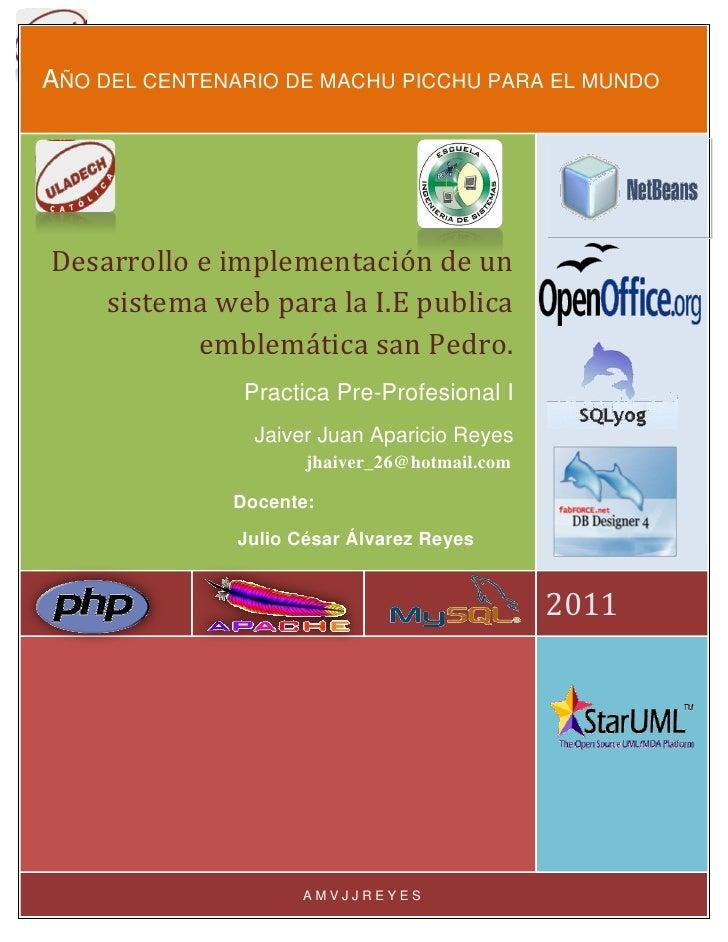 ULADECH CATOLICAAÑO DEL CENTENARIO DE MACHU PICCHU PARA EL MUNDODesarrollo e implementación de un   sistema web para la I....